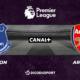Football – Premier League notre pronostic pour Everton - Arsenal