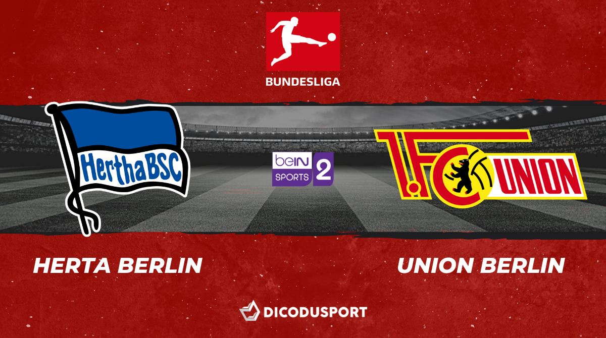 Football - Bundesliga - notre pronostic pour Hertha Berlin - Union Berlin