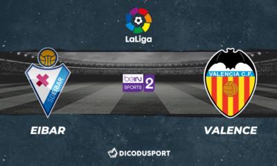 Football - Liga notre pronostic pour Eibar - Valence