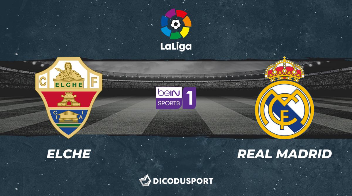 Football - Liga notre pronostic pour Elche - Real Madrid