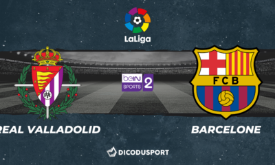 Football - Liga notre pronostic pour Real Valladolid - FC Barcelone