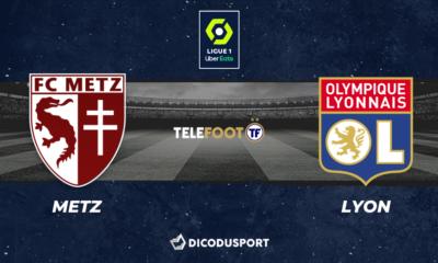 Football - Ligue 1 notre pronostic pour Metz - Lyon