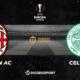 Football - Ligue Europa - notre pronostic pour Milan AC - Celtic Glasgow