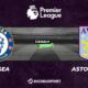 Football - Premier League notre pronostic pour Chelsea - Aston Villa