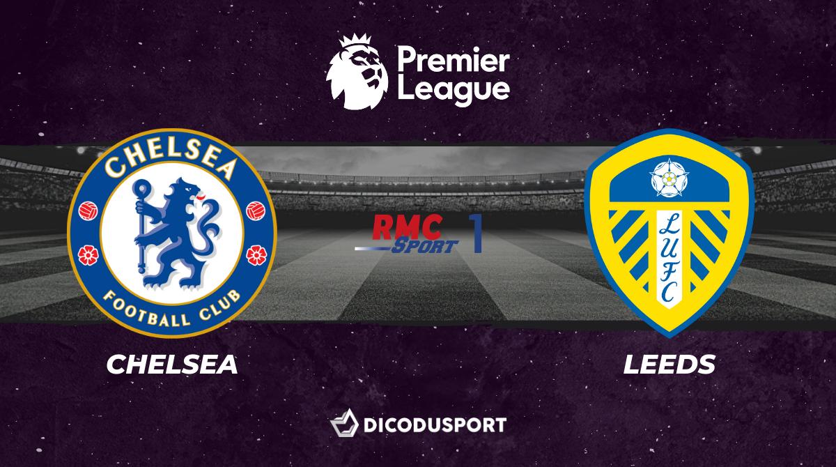 Football - Premier League - notre pronostic pour Chelsea - Leeds