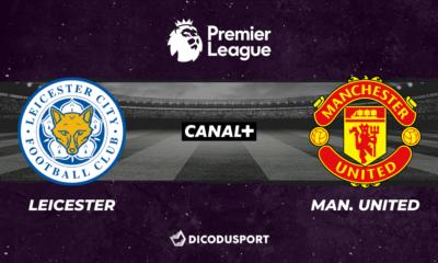 Football - Premier League notre pronostic pour Leicester - Manchester United