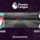 Football - Premier League notre pronostic pour Liverpool - Tottenham