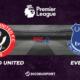 Football - Premier League notre pronostic pour Sheffield United - Everton