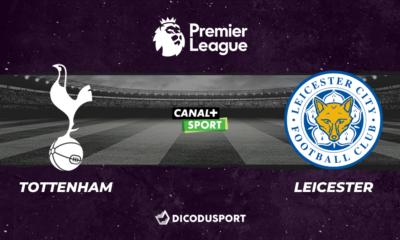 Football - Premier League notre pronostic pour Tottenham - Leicester
