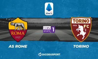 Football - Serie A notre pronostic pour AS Rome - Torino