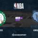 NBA notre pronostic pour Boston Celtics - Memphis Grizzlies
