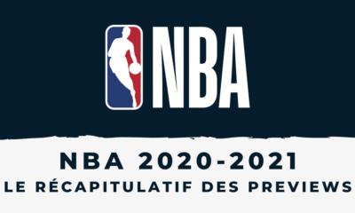 Preview NBA 2020-2021 - Le récapitulatif des Conférences Est et Ouest
