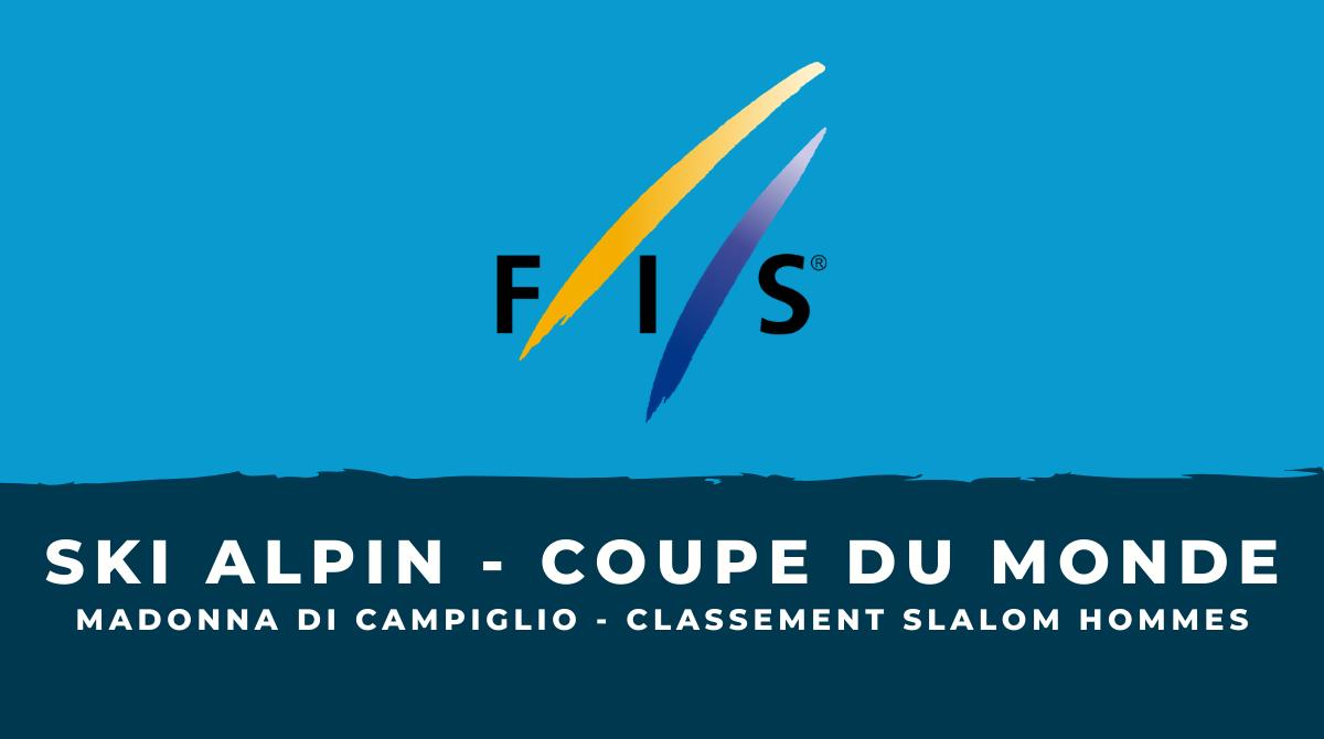 Ski alpin - Madonna di Campiglio : le classement du slalom hommes