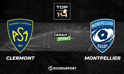 Top 14 - Notre pronostic pour Clermont - Montpellier
