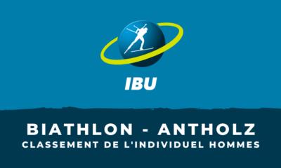 Biathlon - Antholz-Anterselva - Le classement de l'individuel hommes