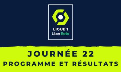 Calendrier Ligue 1 2020-2021 - 22ème journée Programme et résultats