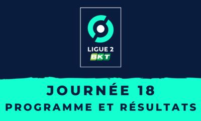 Calendrier Ligue 2 2020-2021 - 18ème journée - Programme et résultats