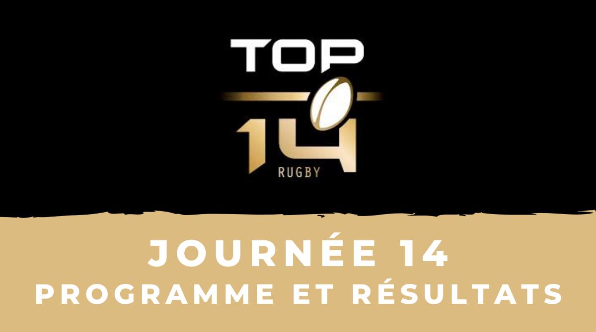 Calendrier Top 14 2020-2021 - 14ème journée - Programme et résultats