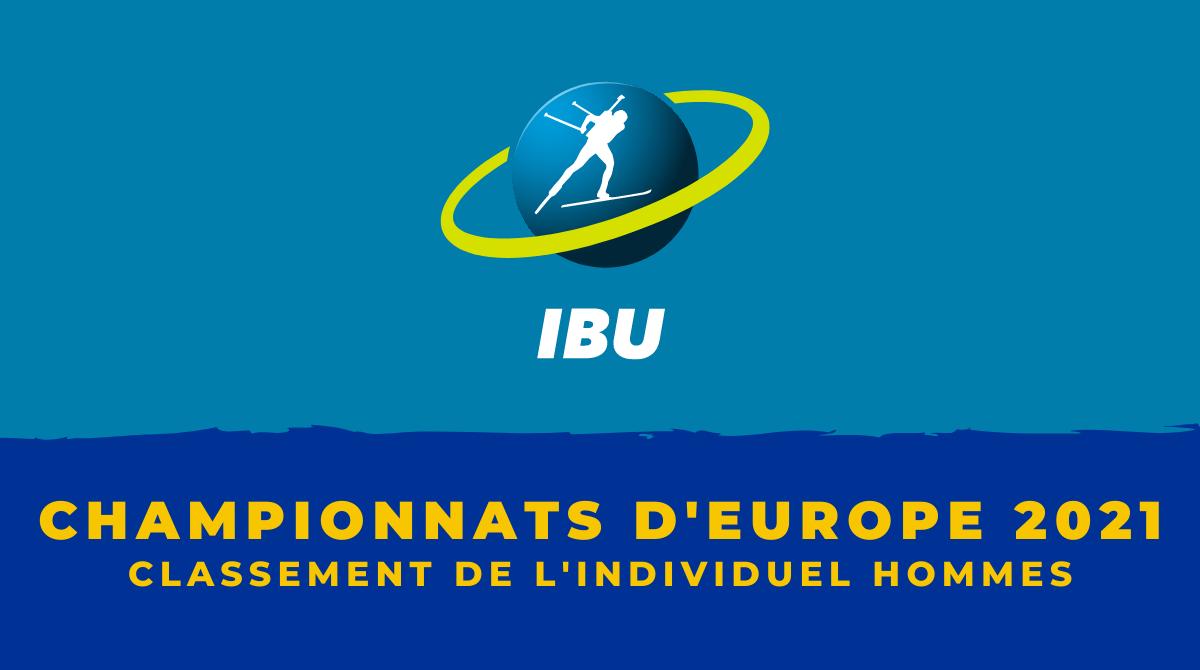 Championnat d'Europe de biathlon 2021 - Le classement de l'individuel hommes