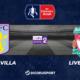 Football – FA Cup notre pronostic pour Aston Villa - Liverpool