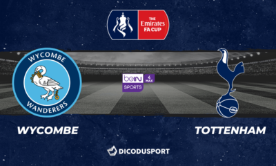 Football - FA Cup notre pronostic pour Wycombe - Tottenham