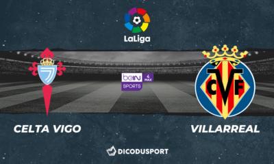 Football - Liga notre pronostic pour Celta Vigo - Villarreal
