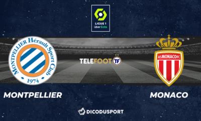 Football - Ligue 1 notre pronostic pour Montpellier - Monaco