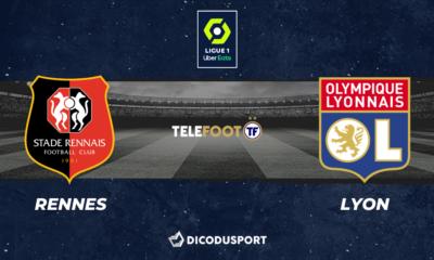 Football - Ligue 1 notre pronostic pour Rennes - Lyon