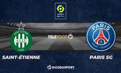 Football - Ligue 1 notre pronostic pour Saint-Étienne - Paris SG