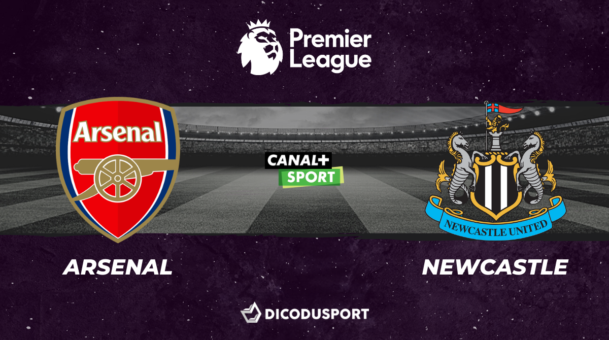 Football - Premier League notre pronostic pour Arsenal - Newcastle