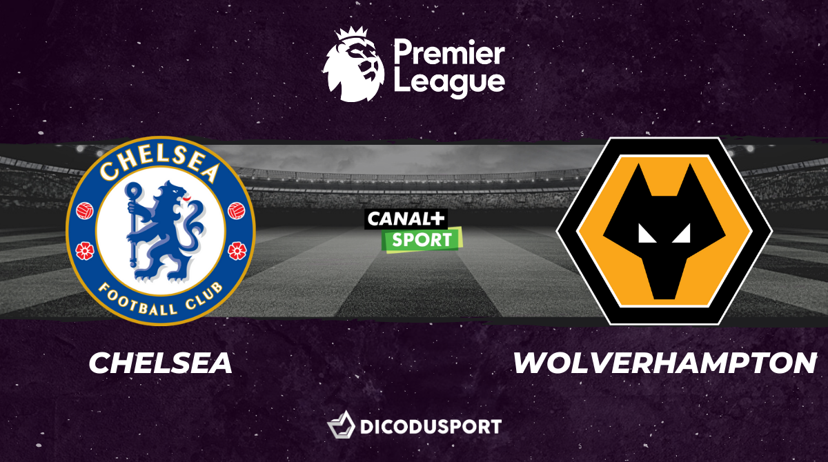 Football - Premier League notre pronostic pour Chelsea - Wolverhampton