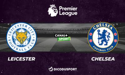 Football - Premier League notre pronostic pour Leicester - Chelsea