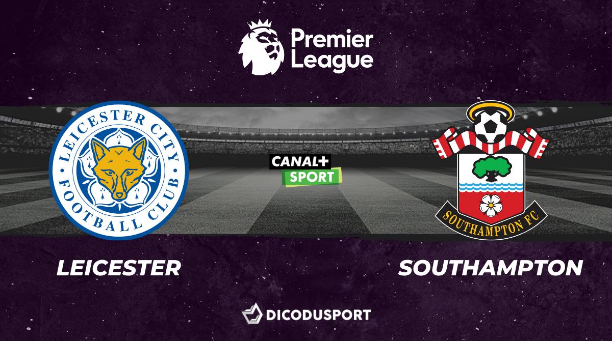 Football - Premier League notre pronostic pour Leicester - Southampton