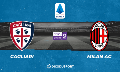 Football - Serie A notre pronostic pour Cagliari - Milan AC