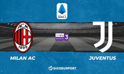 Football - Serie A notre pronostic pour Milan AC - Juventus Turin