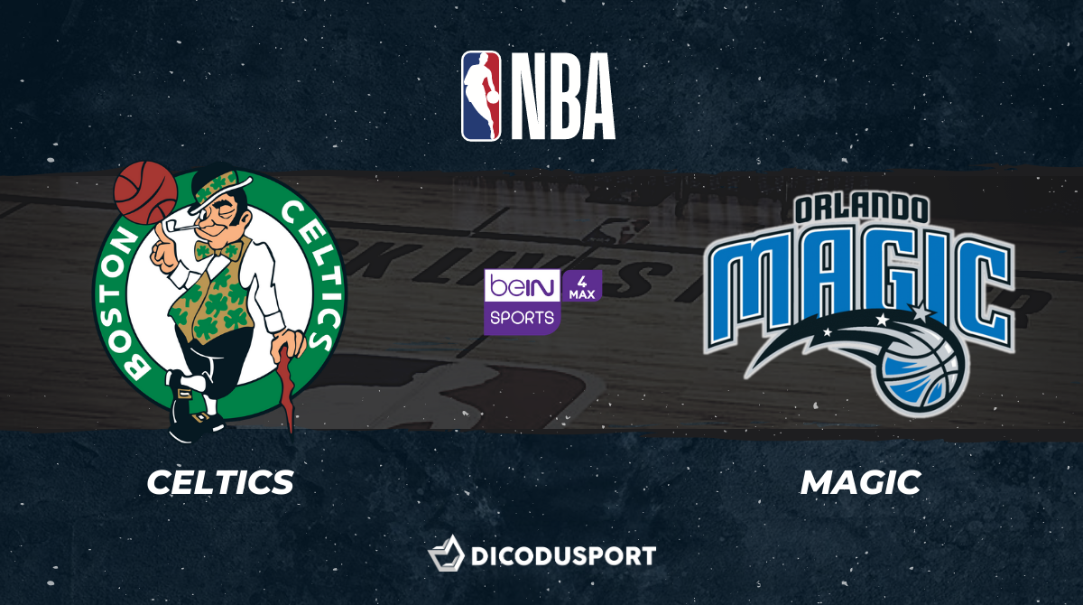 NBA notre pronostic pour Boston Celtics - Orlando Magic