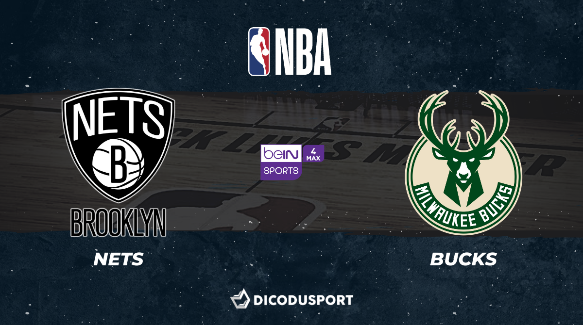NBA notre pronostic pour Brooklyn Nets - Milwaukee Bucks