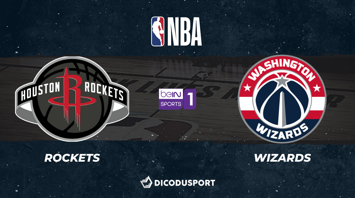 NBA notre pronostic pour Houston Rockets - Washington Wizards