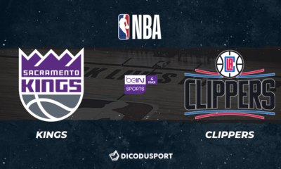 NBA notre pronostic pour Sacramento Kings - Los Angeles Clippers