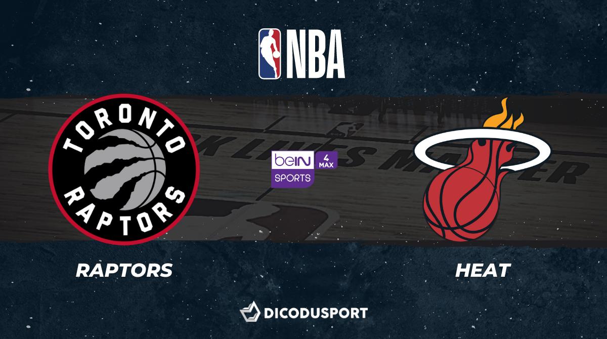 NBA notre pronostic pour Toronto Raptors - Miami Heat