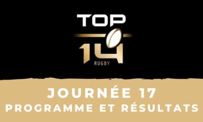 Calendrier Top 14 2020-2021 – 17ème journée - Programme et résultats
