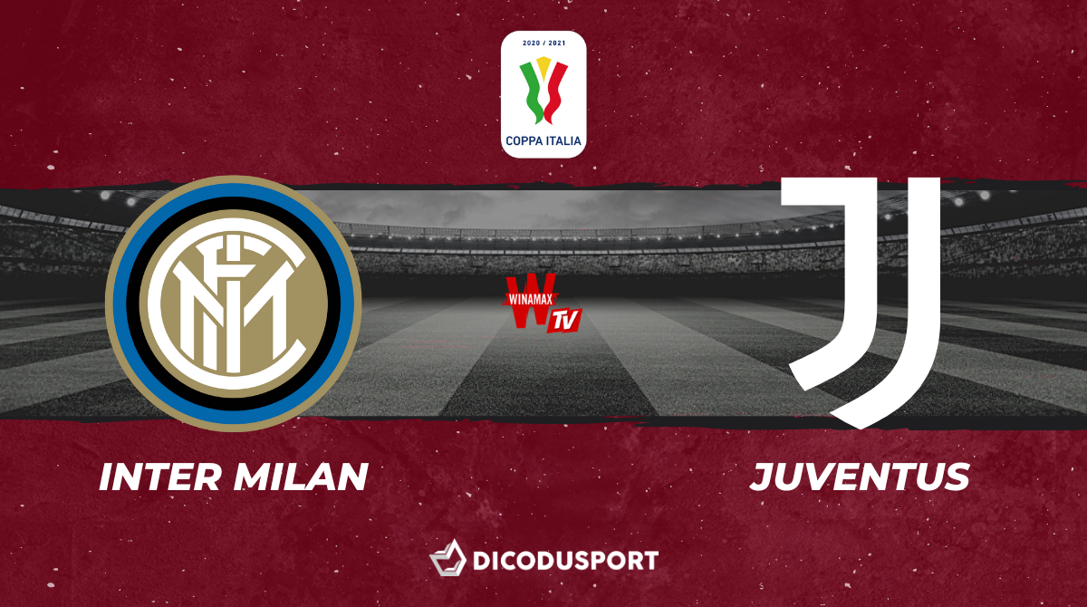 Football - Coupe d'Italie notre pronostic pour Inter Milan - Juventus Turin