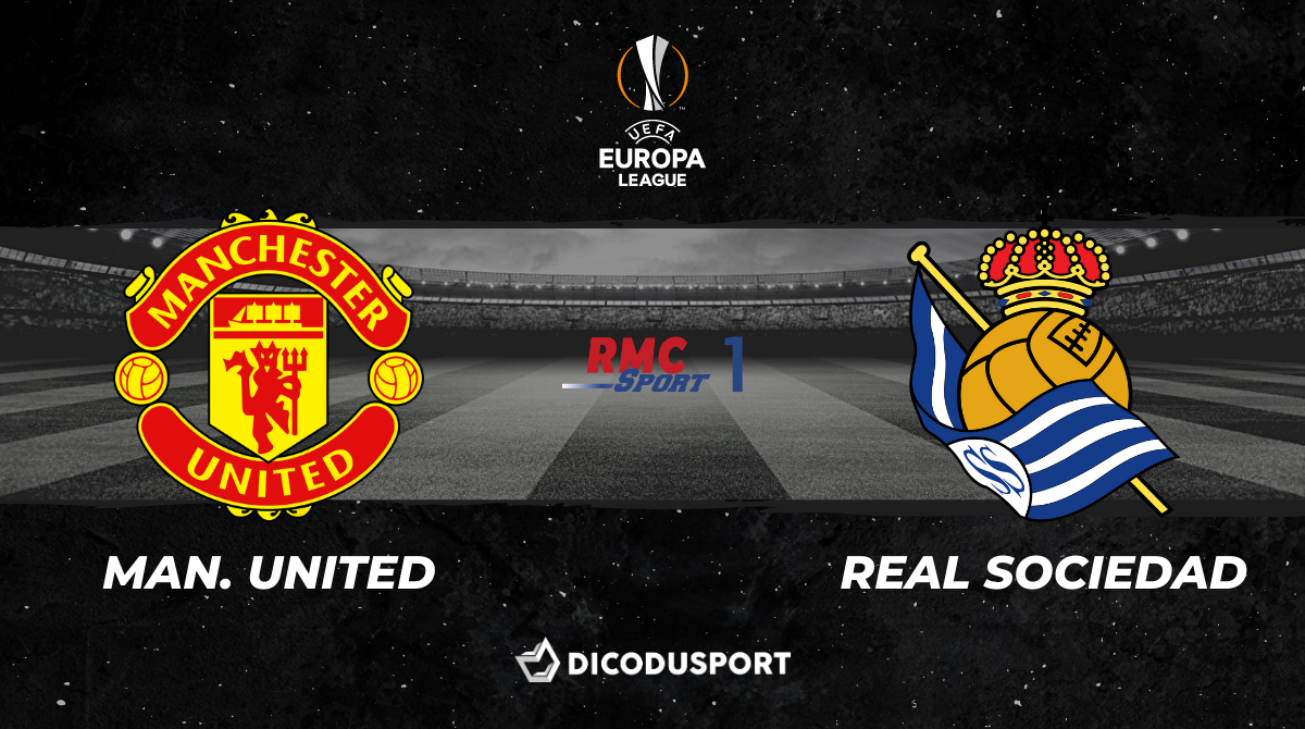 Football - Ligue Europa notre pronostic pour Manchester United - Real Sociedad