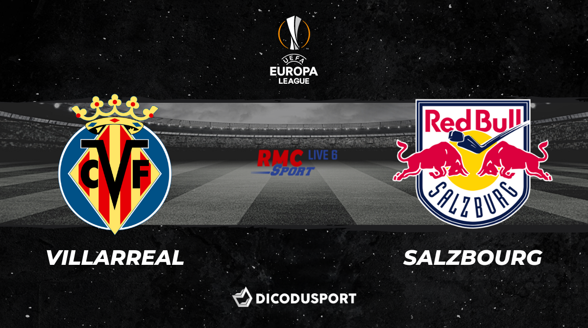 Football - Ligue Europa notre pronostic pour Villarreal - Red Bull Salzbourg