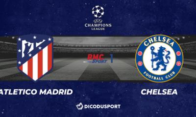 Football - Ligue des Champions notre pronostic pour Atletico Madrid - Chelsea