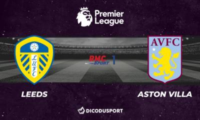 Football - Premier League notre pronostic pour Leeds - Aston Villa