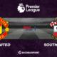Football - Premier League notre pronostic pour Manchester United - Southampton