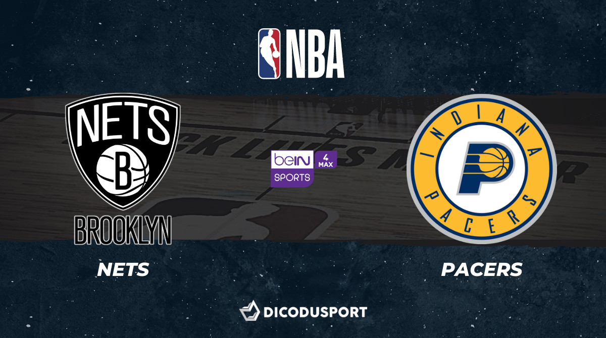NBA notre pronostic pour Brooklyn Nets - Indiana Pacers