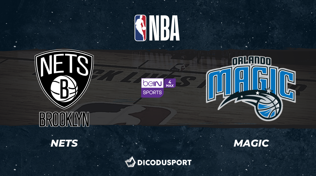 NBA notre pronostic pour Brooklyn Nets - Orlando Magic