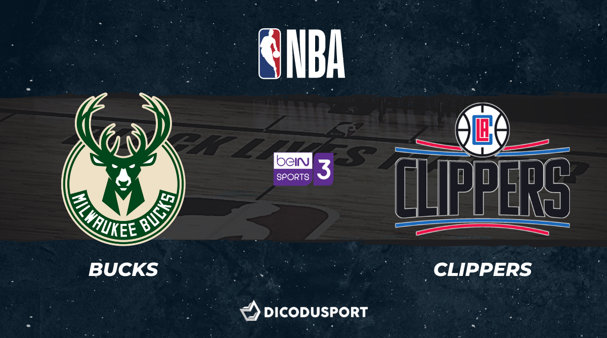 NBA notre pronostic pour Milwaukee Bucks - Los Angeles Clippers